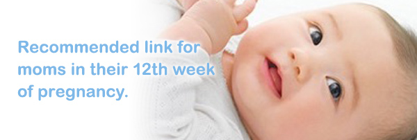 Recommended link for moms in their 12th week of pregnancy.
