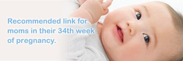 Recommended link for moms in their 34th week of pregnancy.