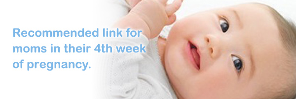 Recommended link for  moms in their 4th week of pregnancy.